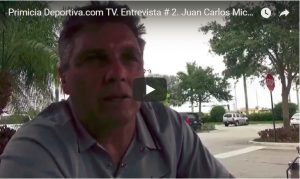 Primicia Deportiva.com TV. Entrevista # 2. Juan Carlos Michia.