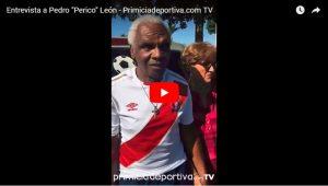 "Entrevista a Pedro ""Perico"" León – Primiciadeportiva.com TV"